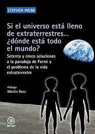 La paradoja de Fermi y el problema de la vida extraterrestre |