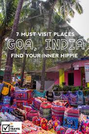Places to See in Goa: Find Your Inner Hippie with These Peaceful ...