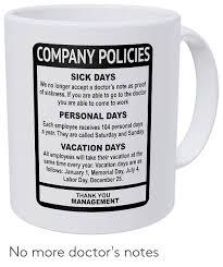Company Policies Sick Days We No Longer Accept A Doctors