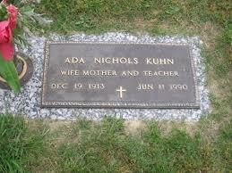 Ada Nichols Kuhn (deceased) - Genealogy
