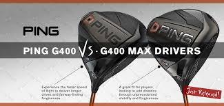 Expert Review Ping G400 Max Vs Ping G400 Golf Discount Blog