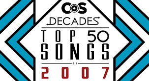 Top 50 Songs Of 2007 Consequence Of Sound