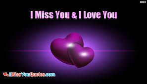 Miss You And Love You Quotes Impressive I Miss You And I Love You IMissYouQuotesCom