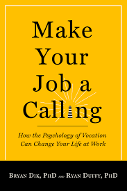 Calling For A Job Make Your Job A Calling Templeton Press