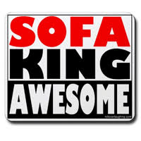 Fine Sofa King Awesome Over Mousepad From Our Selection Of Funny And Models Ideas