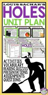 holes by louis sachar plete unit plan 240 pages of presentations activities quizzes voary questions much more