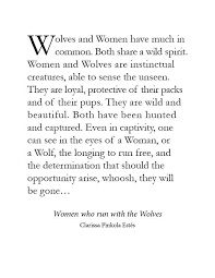 Women Who Run With The Wolves Quotes Gorgeous Women Who Run With The Wolves Clarissa Pinkola Estés WILD WOMAN