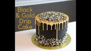 black and gold drip cake
