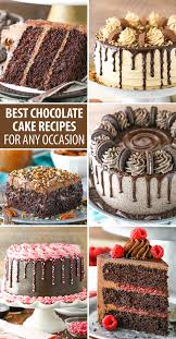 Chocolate Cake Recipes For Any Occasion Chocolate Dessert Ideas