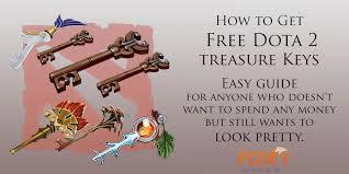 how to get unlimited free dota 2 treasure keys