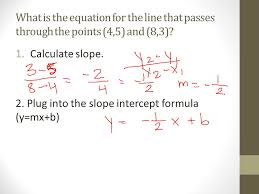 what is the equation for the line that p through the points 4 5