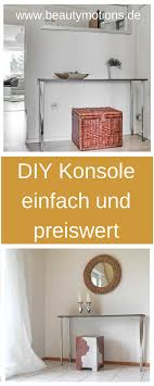 Diy Konsole Selber Machen Einfach Und Preiswert Interiors