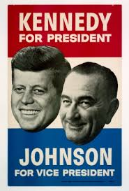 lbjs office president. 1960 Democratic Presidential/Vice-Presidential Campaign Poster. Lbjs Office President