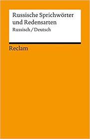 Russische Sprichwörter Und Redensarten Zweisprachig Amazonde
