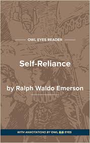 self reliance full text and analysis owl eyes self reliance cover image