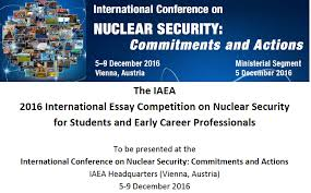 international atomic energy agency iaea essay competition  international atomic energy agency iaea essay competition 2016 for student young professionals euro2000 plus fully funded trip to attend the iaea