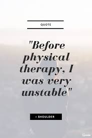 Therapy Quotes Cool Physical Therapy Quotes For Physiotherapists Physiotherapy