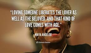 Love Quotes Maya Angelou Impressive True Love Liberates Maya Angelou Speaks On Love MIND VIDEO The
