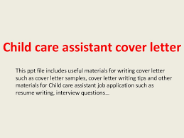 childcareassistantcoverletter 140305104501 phpapp02 thumbnail 4jpgcb1394016321 cover letter for child care assistant