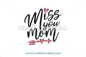 free miss you mom svg cut file