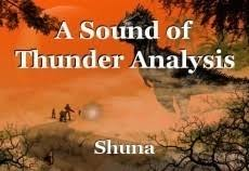 a sound of thunder analysis essay by shuna
