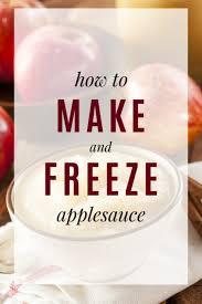 freeze homemade applesauce recipe