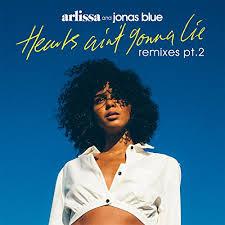 Hearts Aint Gonna Lie Remixes Pt 1 By Arlissa Jonas Blue On