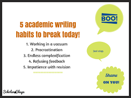 an evidence based approach to breaking harmful writing habits  5 academic writing habits to break today