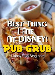 the best thing i ever ate. Wonderful Best Best Thing I Ever Ate At Disney Pub Grub With The G