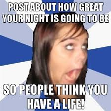 Image - 132704]   Annoying Facebook Girl   Know Your Meme via Relatably.com