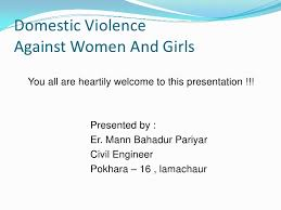 domestic violence against women and girls in powerpoint created by domestic violence against women and girls<br > you all are heartily welcome