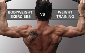 strength bodyweight exercises versus weight