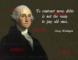 George Washington Quotes Inspiration George Washington Debt Quote Poster