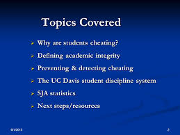 promoting academic integrity at uc davis ppt  2 topics
