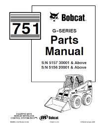 bobcat 751 g series skid steer loader parts manual pdf, spare Bobcat Loader Parts Diagram spare parts catalog bobcat 751 g series skid steer loader parts manual pdf bobcat skid loader parts diagrams