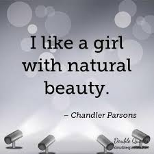 Natural Beauty Girl Quotes Best Of I Like A Girl With Natural Beauty Beauty Quotes Double Quotes