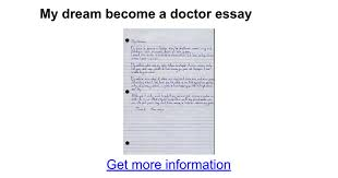 my dream become a doctor essay google docs
