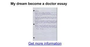 my dream become a doctor essay google docs