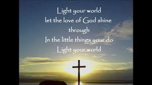 Let God S Light Shine Through You Newsong Light Your World Lyrics Genius Lyrics