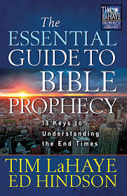 Tim Lahaye Bible Prophecy Chart The Essential Guide To Bible Prophecyharvest House