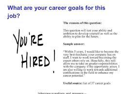 List Of Career Goals And Objectives Deloitte Touche Interview Questions And Answers