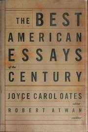 the best american essays of the century edition open library cover of the best american essays of the century by joyce carol oates robert