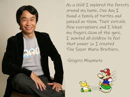 Bp Quote Gorgeous My Dead Grandpa Loved This Inspirational Quote From Shigeru Miyamoto