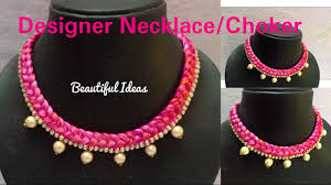 How To Make Designer Necklace How To Make Silk Thread Designer Necklace Choker At Home Tutorial