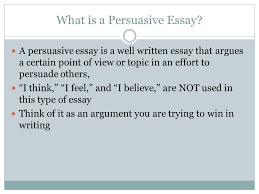 let s get ready to wriiiiiiiiiiiite the persuasive essay ppt  what is a persuasive essay