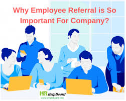 Employee Referal Why Industries Need Strong Employee Referral Program Hrhelpboard