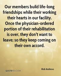 Quotes About Long Friendships Rick Andrews Friendship Quotes QuoteHD 67