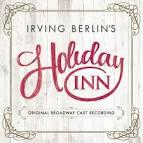 Irving Berlin's Holiday Inn [Original Broadway Cast Recording]
