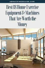 discover what are the best home exercise equipment that are worth to for your home