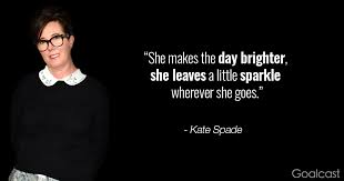 Kate Spade Quotes Mesmerizing 48 Kate Spade Quotes On Style And SelfConfidence
